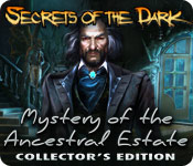 Secrets of the Dark: Mystery of the Ancestral Estate Collector's Edition feature
