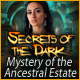 Secrets of the Dark: Mystery of the Ancestral Estate - Mac