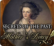 Secrets of the Past: Mother's Diary