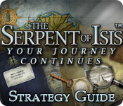 Serpent of Isis: Your Journey Continues Strategy Guide