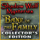 Shadow Wolf Mysteries: Bane of the Family Collector's Edition