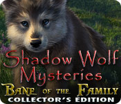 Shadow Wolf Mysteries: Bane of the Family Collector's Edition depiction