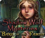 Shadow Wolf Mysteries: Bane of the Family Walkthrough