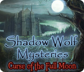 Shadow Wolf Mysteries: Curse of the Full Moon Walkthrough