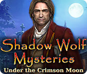 Shadow Wolf Mysteries: Under the Crimson Moon Walkthrough