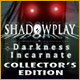free download Shadowplay: Darkness Incarnate Collector's Edition game