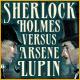 Sherlock Holmes VS Arsene Lupin - Free Games