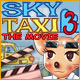 Sky Taxi 3: The Movie