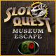 Download Slot Quest: The Museum Escape game