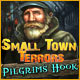 Small Town Terrors: Pilgrim's Hook - Mac