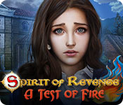 Spirit of Revenge: A Test of Fire Walkthrough