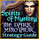 Spirits of Mystery: The Dark Minotaur Strategy Guide