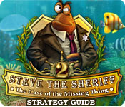 Steve the Sheriff 2: The Case of the Missing Thing ™ Strategy Guide