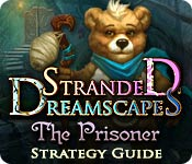 Stranded Dreamscapes: The Prisoner Strategy Guide