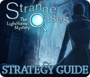 Strange Cases: The Lighthouse Mystery Strategy Guide