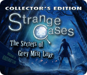 Strange Cases: The Secrets of Grey Mist Lake Colle