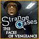 Strange Cases: The Faces of Vengeance -