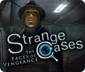 Strange Cases: The Faces of Vengeance Walkthrough