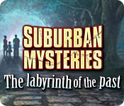 Suburban Mysteries the Labrinth of the Past