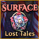 Surface 9: Lost Tales