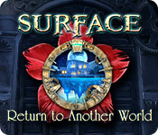 Surface: Return to Another World Walkthrough
