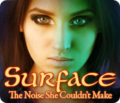 Surface: The Noise She Couldn't Make