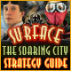 Surface: The Soaring City Strategy Guide