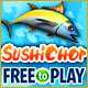 SushiChop - Free To Play
