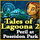 free download Tales of Lagoona 2: Peril at Poseidon Park game