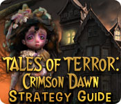 Tales of Terror: Crimson Dawn Strategy Guide