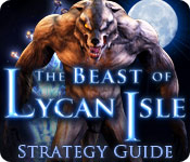 The Beast of Lycan Isle Strategy Guide