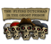 Feature screenshot game The Flying Dutchman - In The Ghost Prison