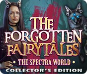 The Forgotten Fairy Tales: The Spectra World Colle