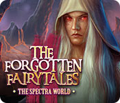 The Forgotten Fairy Tales: The Spectra World Walkthrough