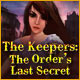 The Keepers: The Order's Last Secret game download