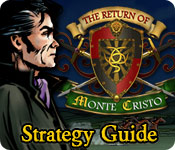 The Return of Monte Cristo Strategy Guide