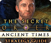 The Secret Order: Ancient Times Strategy Guide