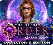 The Secret Order: Shadow Breach Collector's Editio