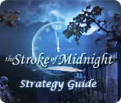 The Stroke of Midnight Strategy Guide