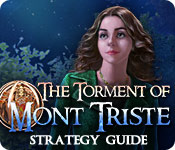 The Torment of Mont Triste Strategy Guide