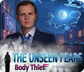 The Unseen Fears: Body Thief Walkthrough