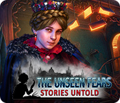 The Unseen Fears: Stories Untold Walkthrough
