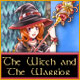 free download The Witch and The Warrior game