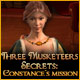 Three Musketeers Secret: Constance's Mission