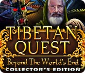 Tibetan Quest: Beyond the World's End Collector's Edition