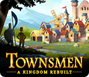 Feature screenshot game Townsmen: A Kingdom Rebuilt