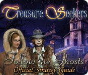 Treasure Seekers: Follow the Ghosts Strategy Guide