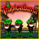 Tropicabana