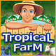 Tropical Farm - Mac
