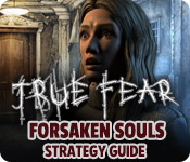 True Fear: Forsaken Souls Strategy Guide